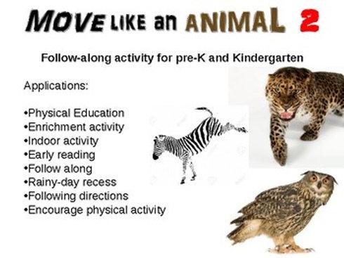 Move Like An Animal: fun, engaging rainy-day activity