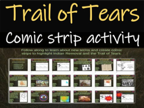 Trail of Tears (Indian Removal) Comic Strip Activity
