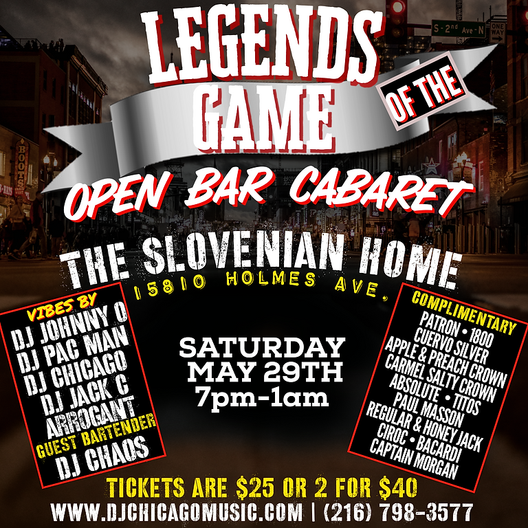 Legends In The Game (Open Bar Cabarate)