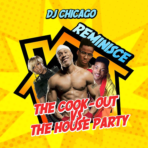 Reminisce Cook Out vs The House Party 2