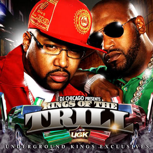 KING OF THE TRILL UGK (DOWNLOAD)