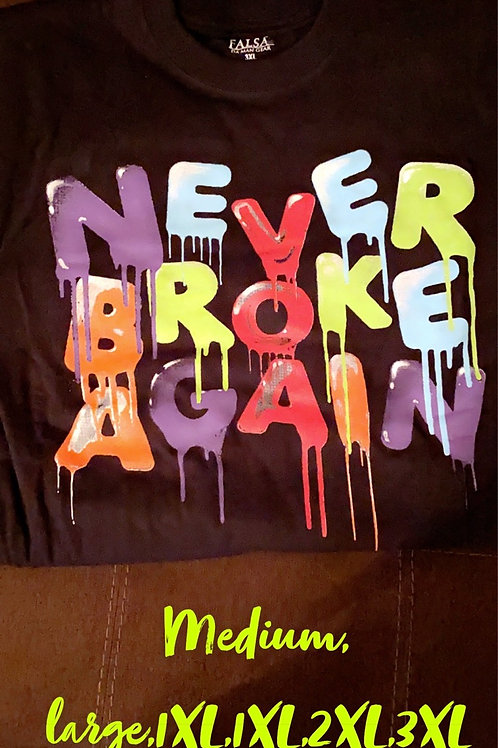 Never Broke Againn