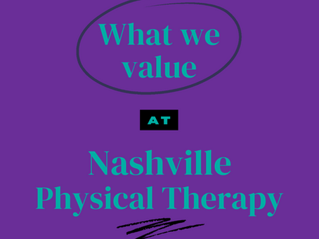 What we value at Nashville PT