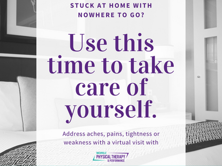 Stuck at home?  Take care of yourself!