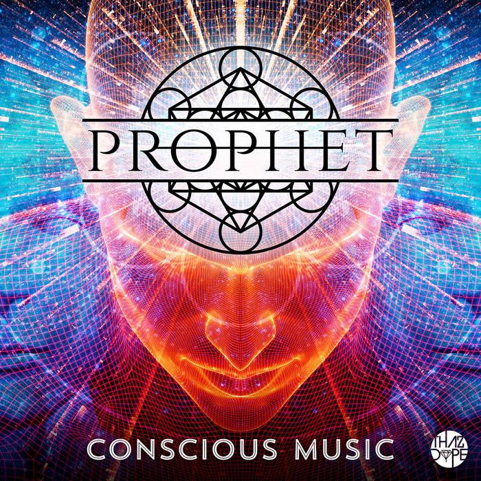 Prophet - Conscious Music