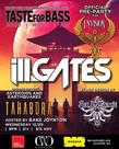 TASTE FOR BASS: Ill.Gates