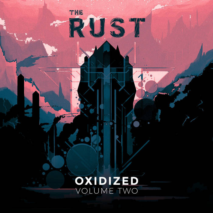 The Rust - Oxidized Vol. 2