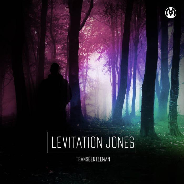 Levitation Jones - Transgentleman