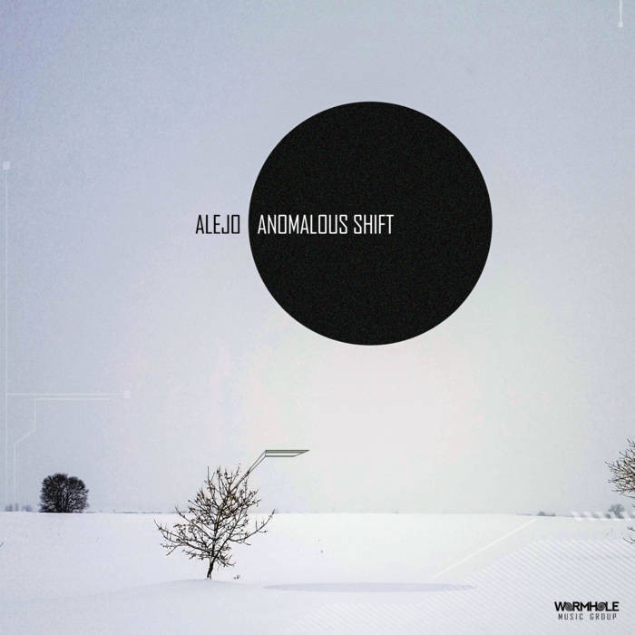 Alejo - Anomolous Shift EP