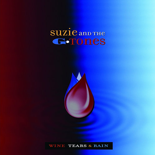 """Wine, Tears, & Rain"" full length CD"