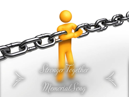 Stronger Together Memorial Song