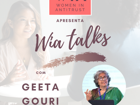 WIA Talks: Geeta Gouri, former Commissioner of the Competition Commission of India
