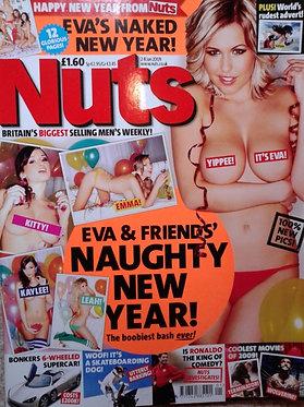Nuts 2-8 Jan 2009 Katie-Marie Cork Eva Wyrwal Kaylee Carver Leah Francis
