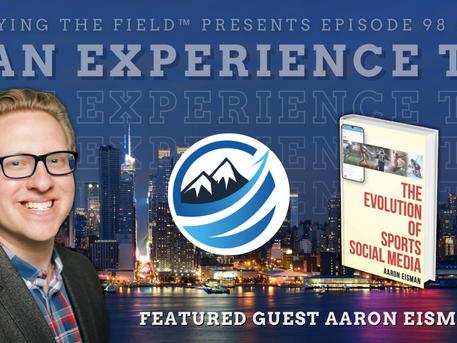 Aaron Eisman, Author of 'The Evolution Of Sports Social Media'