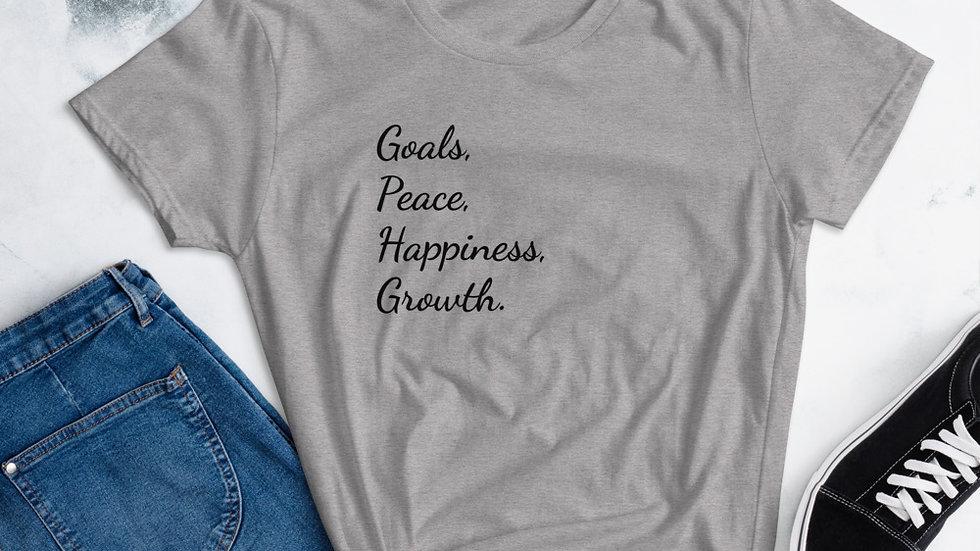 Goals, Peace, Happiness, Growth Women's short sleeve t-shirt