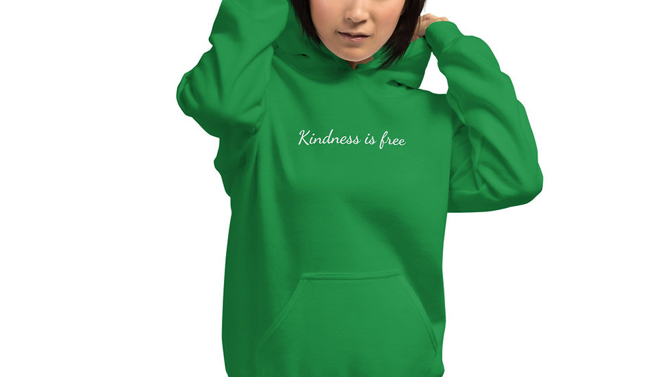 Kindness is free hoodie