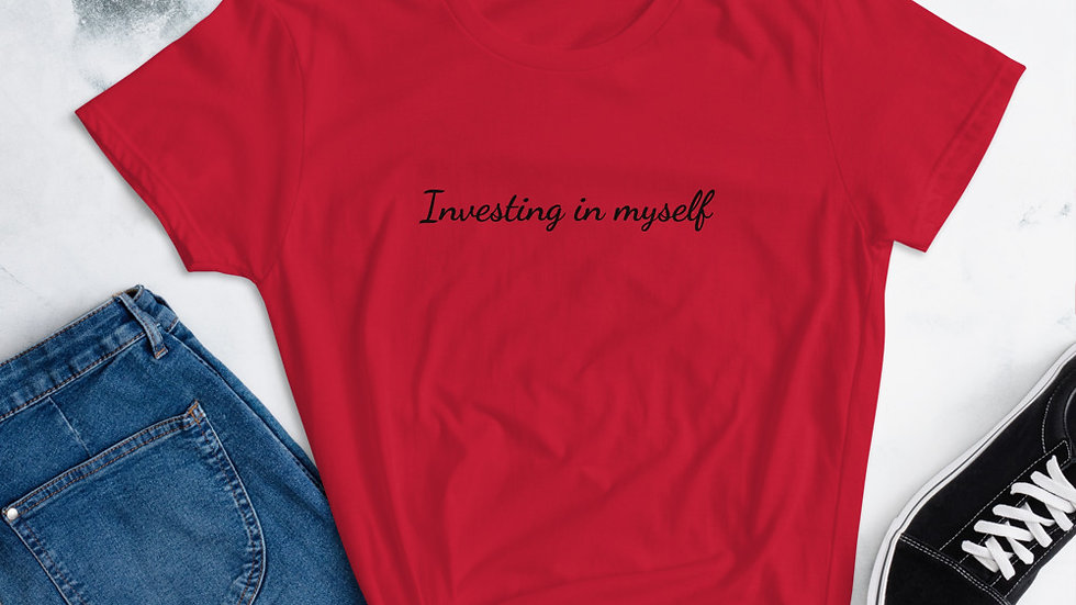 Investing in myself Women's short sleeve t-shirt