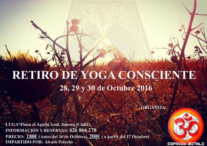 RETIRO DE YOGA CONSCIENTE (28,29 y 30 de Octubre)