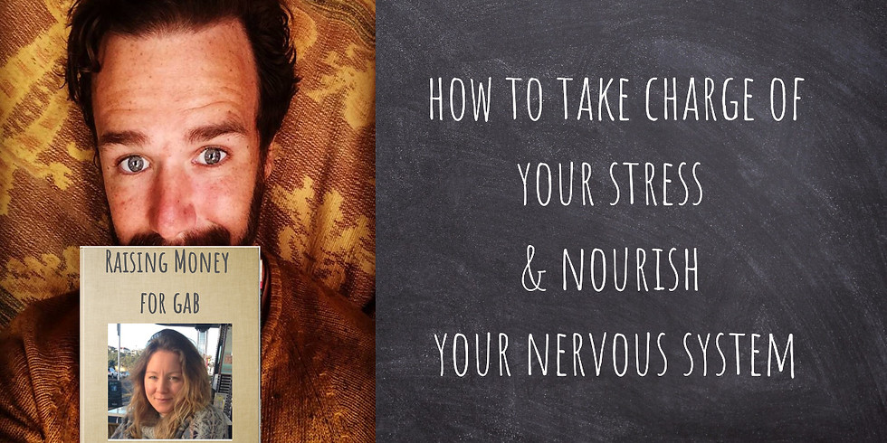 How to Take Charge of Your Stress & Nourish Your Nervous System