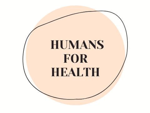 Humans for Health