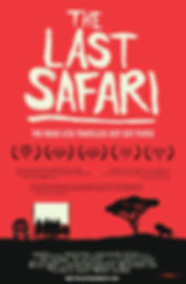 The Last Safari Documentary Feature FIlm
