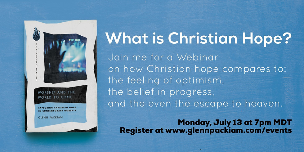 What is Christian Hope? A Webinar with Dr. Glenn Packiam