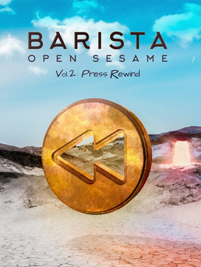"""Barista takes things up a level on """"Open Sesame Vol 2: Press Rewind"""""""