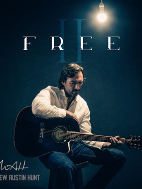 "Matthew Austin Hunt and his new single ""Free"""