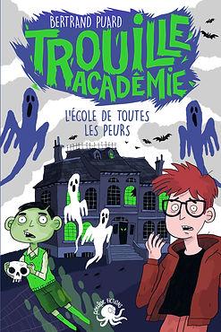 Trouille Académie 1