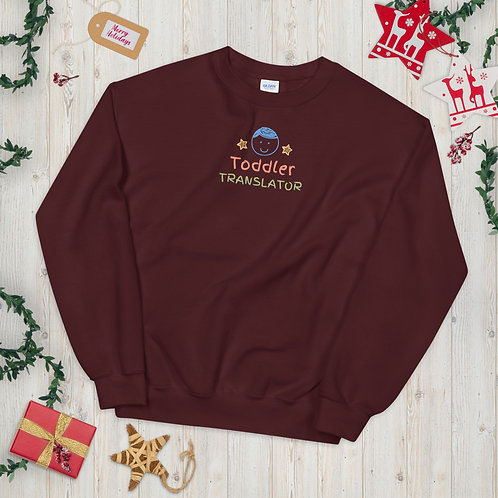 Toddler Translator Sweatshirt - Parents Sweatshirt for Men and Women