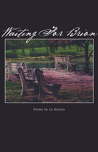 Le Hinton/Waiting for Brion/Poetry