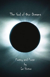 Le Hinton/The God of Our Dreams/Poetry