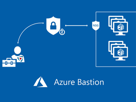 Are you ready for Azure Bastion?