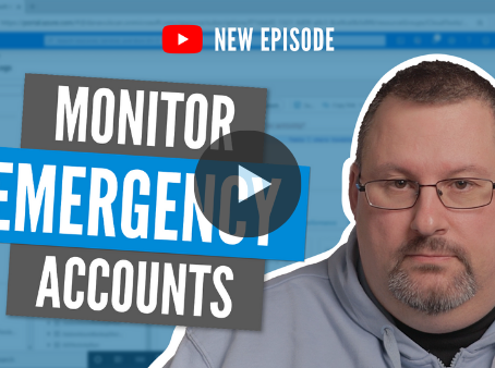 How to detect when emergency accounts are used in Azure AD