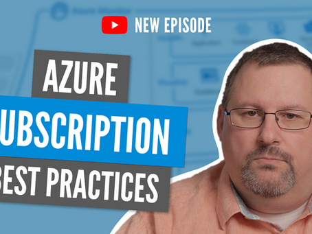 How to setup your Azure Subscriptions the right way