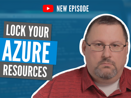 Why you really should be using Azure Resource Locks