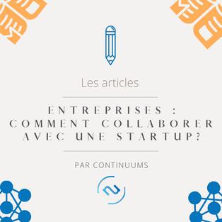 ENTREPRISES : Comment bien collaborer avec une startup ?