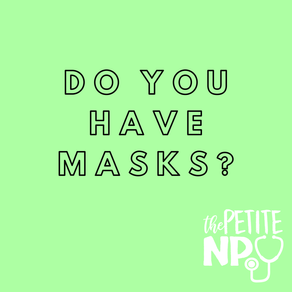 Do You Have Masks?