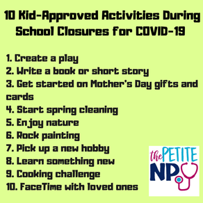 10 Kid-Approved Activities During School Closures for COVID-19