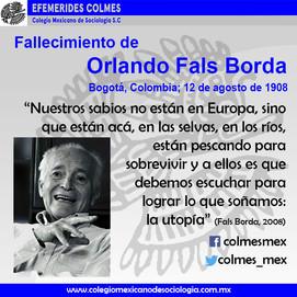 Fallecimiento de Fals Borda 12 de Agosto