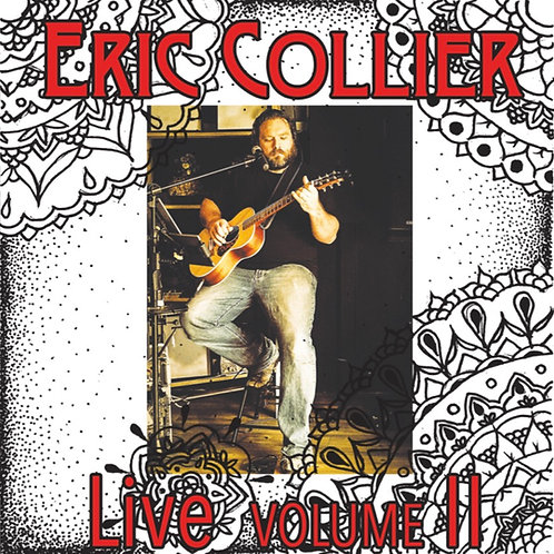 Eric Collier Live Vol 2