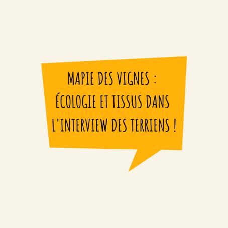 """Créations textiles et écologie : Mapie des Vignes dans """" L'Interview des Terriens """" !"""
