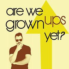 are-we-grown-ups-yet-arewegrownupsyet-gd