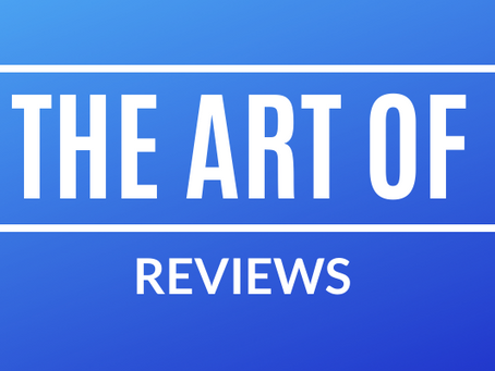 the art of reviews