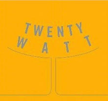twenty watt.jpg
