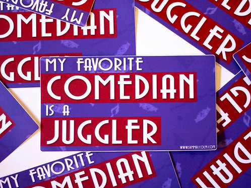 My Favorite Comedian is a Juggler Large Rectangle Sticker