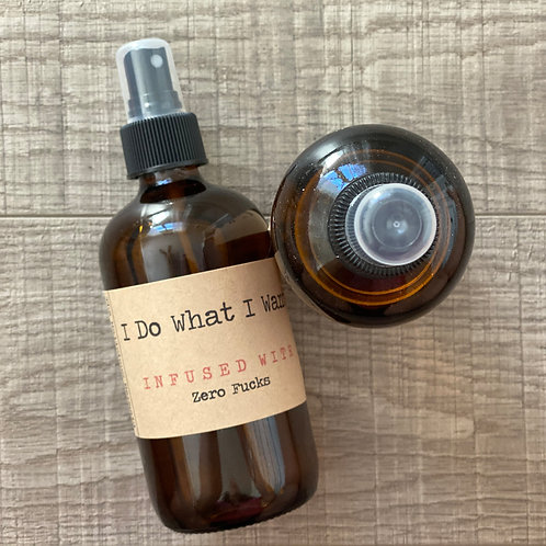 I Do What I Want Room And Linen Spray