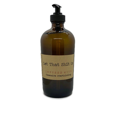 Let That Shit Go Hand Soap/Lotion