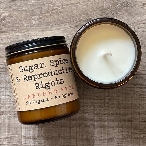 Sugar, Spice & Reproductive Rights