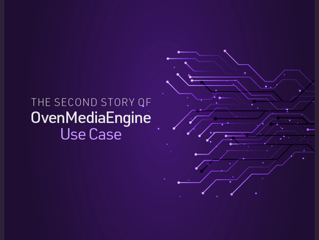 The second story of OvenMediaEngine Use Case.